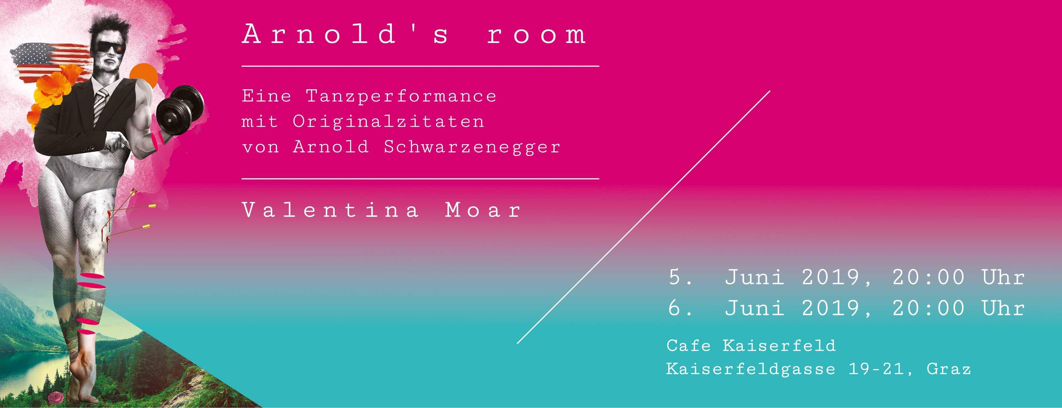 Arnold's room - eine Tanzperformance mit Originalzitaten von Arnold Schwarzenegger